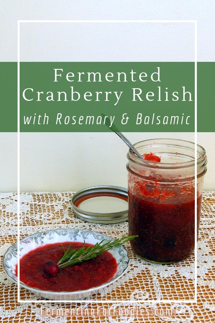 Savoury cranberry relish with rosemary, balsamic and raisins