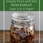 Vegan, gluten-free and sugar-free mincemeat pie filling
