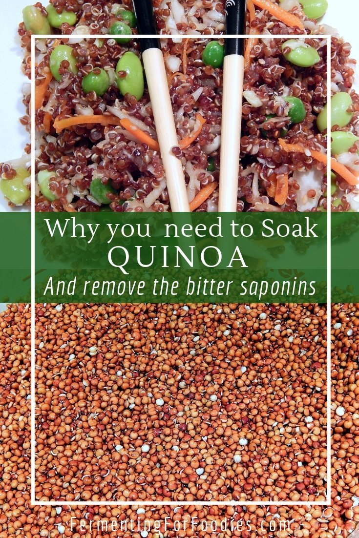 Soaking quinoa before cooking to remove the bitter saponins