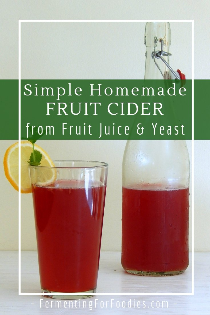 Fruit juice cider is simple to make, for a delicious, sparkling homemade hooch.