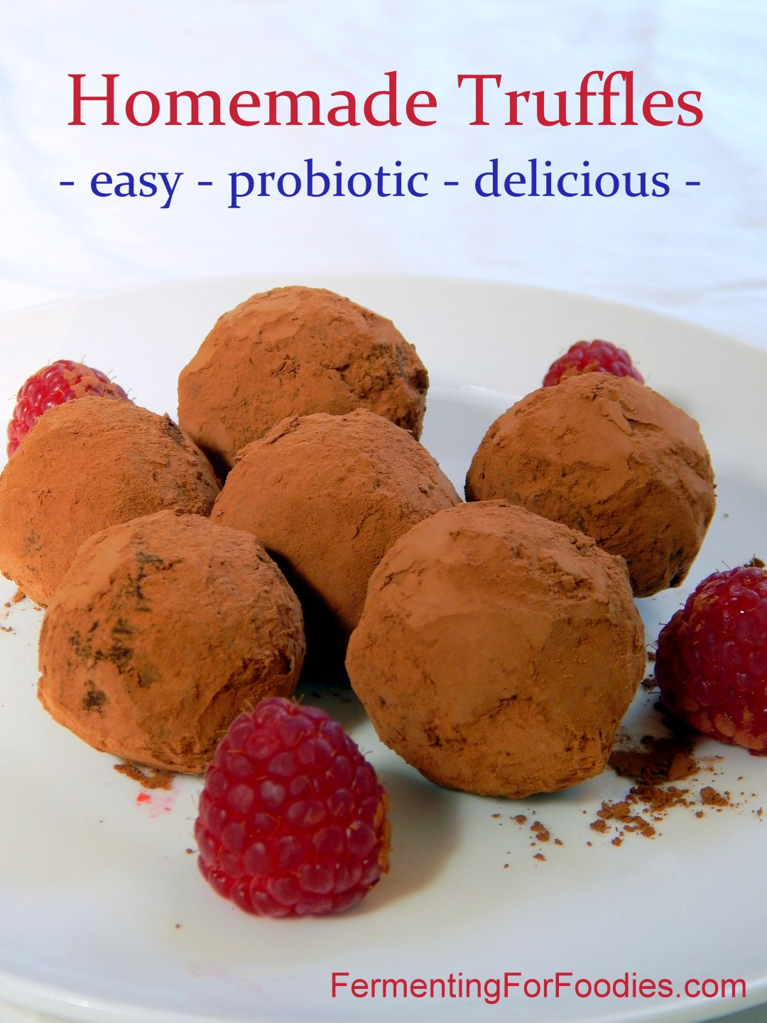 Super easy, 3 ingredient truffles. Probiotic, homemade, and healthy!