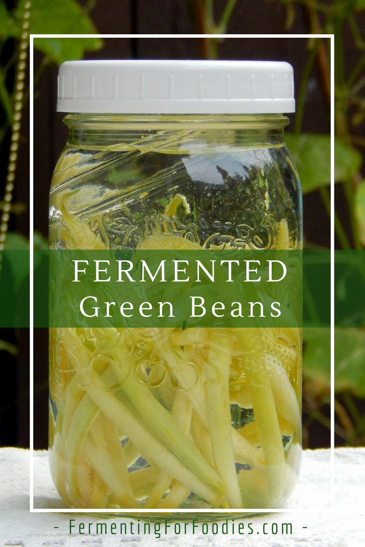Traditional fermented green beans - easy and probiotic