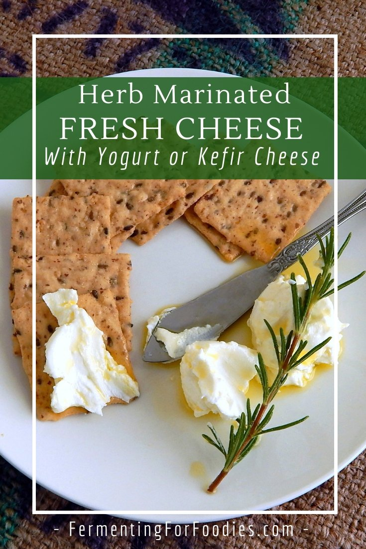 Turn milk kefir into a delicious marinated soft cheese with herb infused olive oil