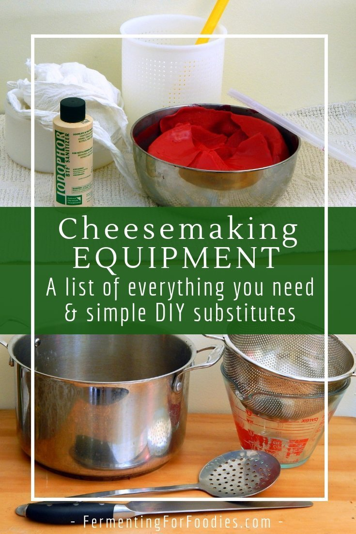 Cheesemaking equipment - including diy hacks