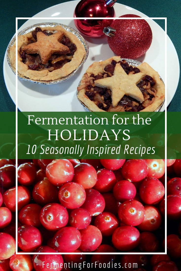 Why not make some seasonally inspired ferments? Perfect for Christmas, Hanukkah, New Years and more.