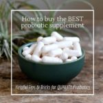 How to choose the best probiotic supplement