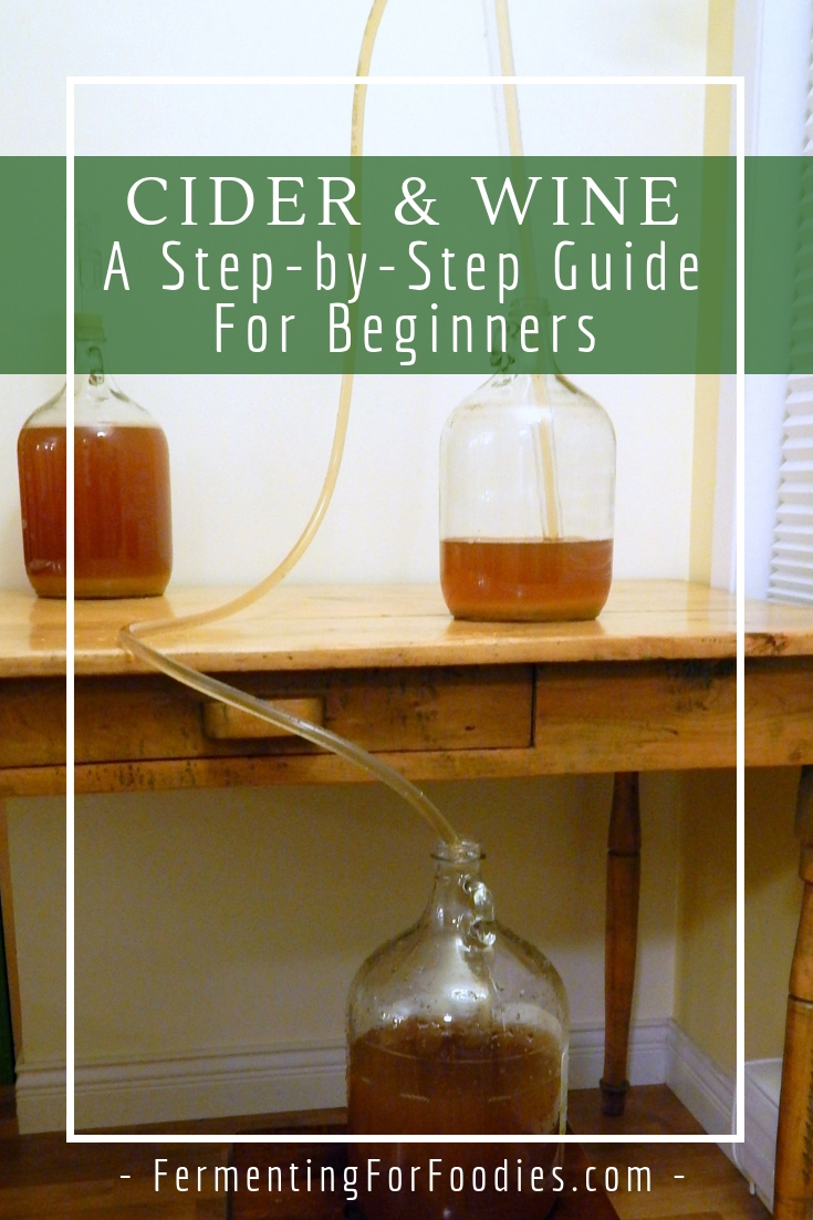 How to make wine and cider - Fermenting for Foodies