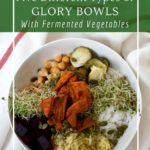 How to build a simple, healthy and probiotic Buddha bowl!