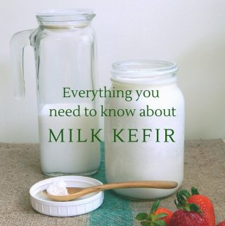 Everything you need to know about making Milk Kefir