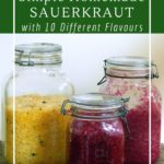 Easy fermented sauerkraut with 10 different flavour options