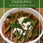 Fasolakia - Greek Green Beans with tomatoes and potatoes