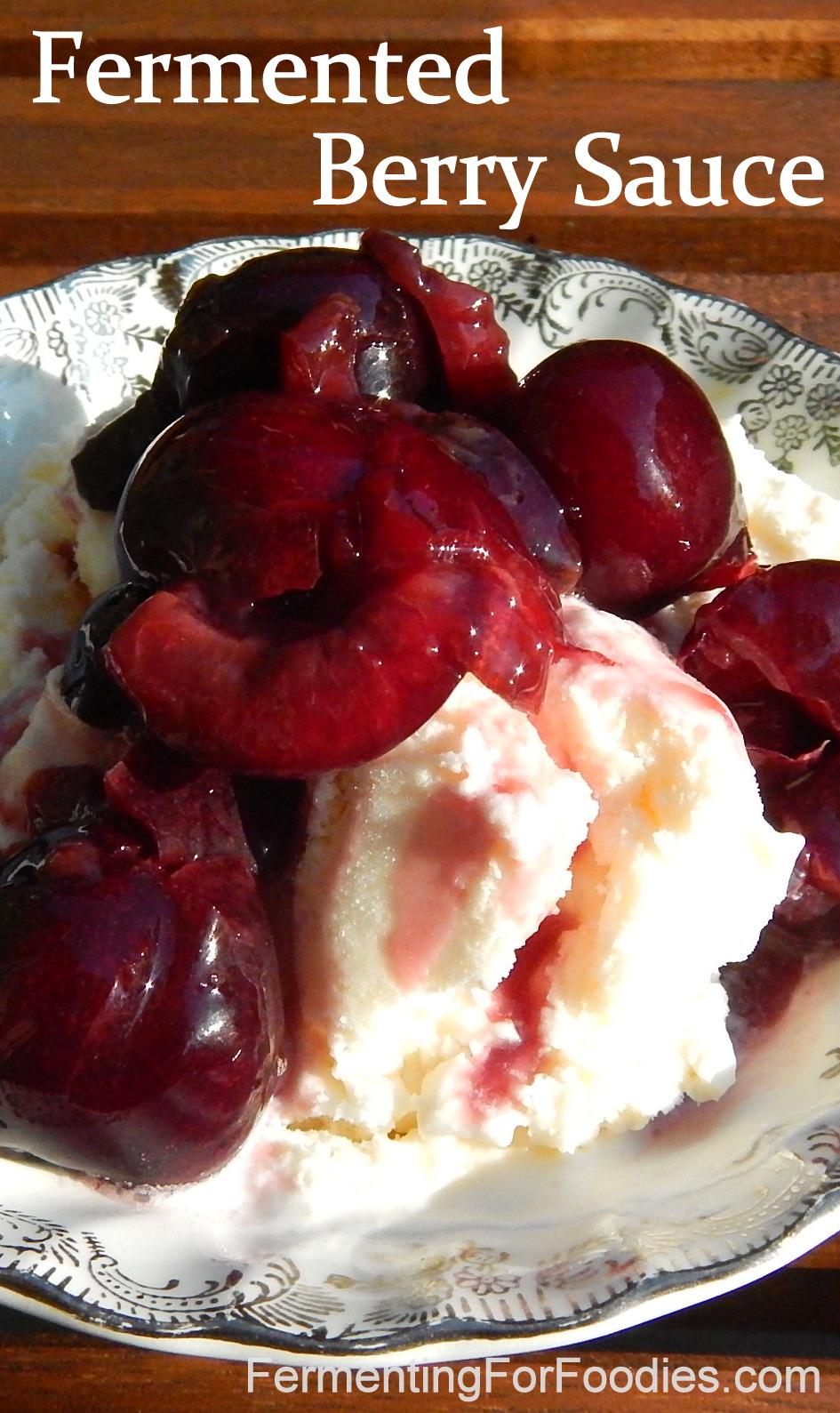 Fermented Berry Sauce on Kefir Ice Cream