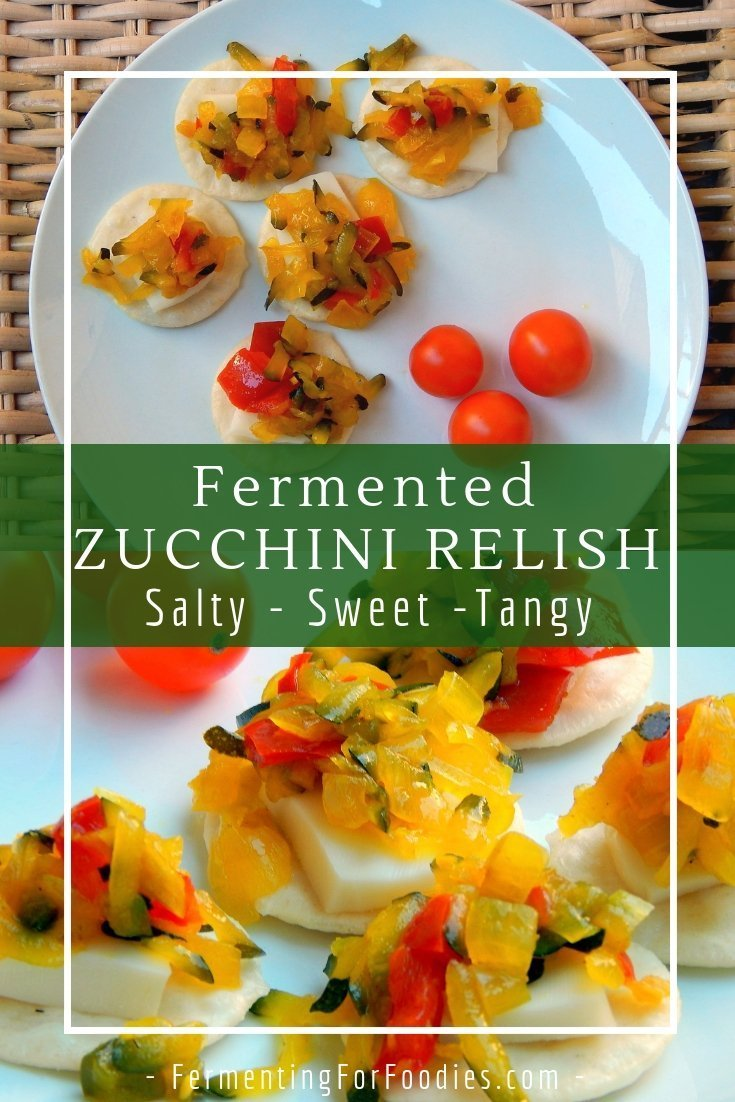 Probiotic fermented zucchini relish