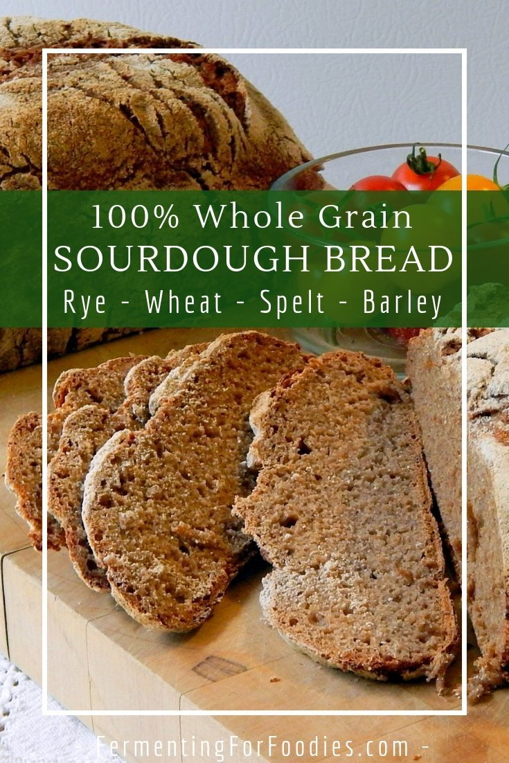 It is possible to make a 100% whole grain sourdough bread