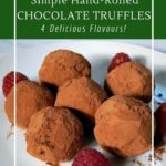 Hand-rolled 4-ingredient chocolate truffles with nuts, liquor or white chocolate