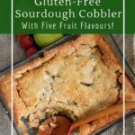 A simple fruit cobbler recipe with a delicious sourdough topping