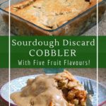 Simple and delicious sourdough cobbler with five flavours!