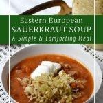 Sauerkraut soup based on Russian, Ukrainian and German recipes