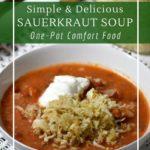 Classic Comfort Food - Eastern European Sauerkraut Soup