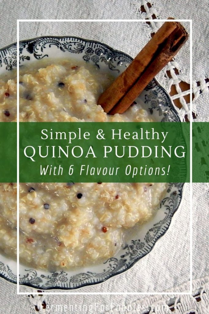 How to make a probiotic quinoa pudding with fermented quinoa
