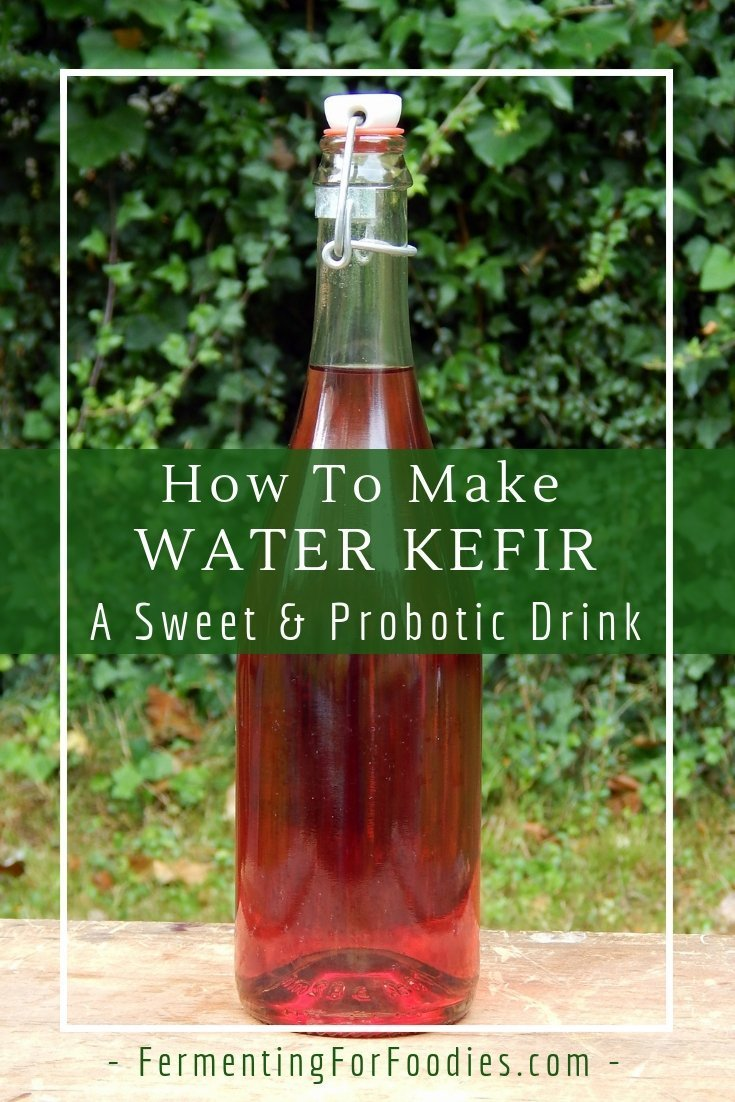 How to make water kefir for a healthy, caffeine free probiotic beverage