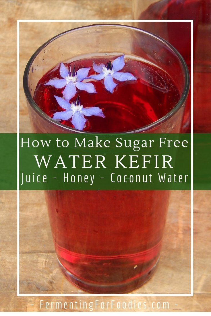 Sugar free water kefir is naturally sweetened with juice or honey