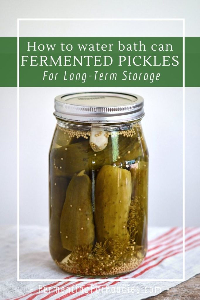 How to ferment dill pickles before water bath canning