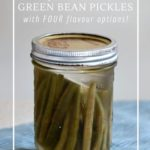 Fermenting is the easiest way to preserve green beans.