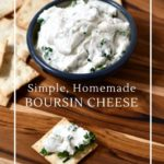 Simple, affordable and delicious homemade Boursin cheese