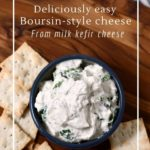 How to make Boursin-style cheese from milk kefir