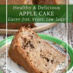 This healthy apple cake is gluten-free, vegan and low sugar (or sugar-free!)