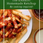 Fermented ketchup is low-sugar, probiotic and healthy