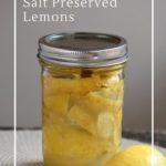 Simple salt fermented lemons - a burst of flavour