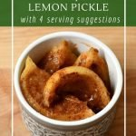 How to make your own Indian Lemon Pickles
