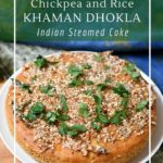 Simple fermented khaman dhokla for a delicious and gluten-free snack