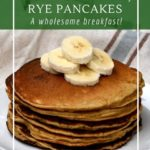 Buttermilk, honey and rye panakes- a healthy and delicious breakfast option.