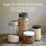 What are the different types of sweeteners and how are they digested and used by the body.