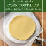 How to make fermented corn tortillas for a fully digestible and gluten-free