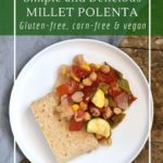 Millet polenta is a delicious vegetarian and gluten-free dinner option.