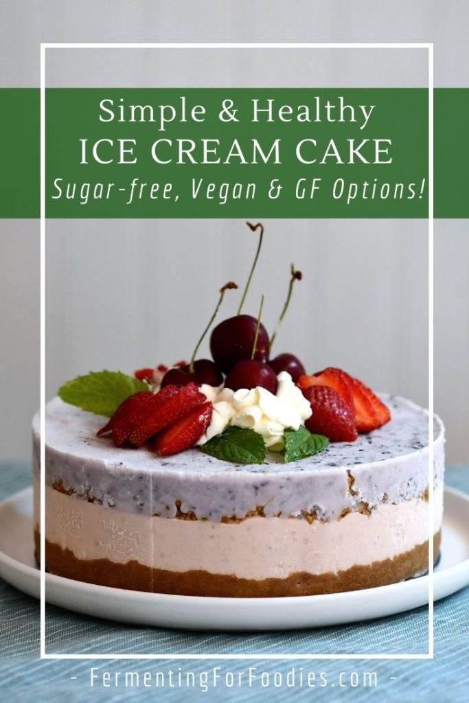 Deliciously simple healthy ice cream cake.