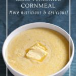 Why it's important to soak and ferment cornmeal with lactic acid