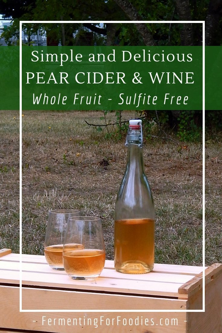 How to make pear cider and pear wine from whole fruit