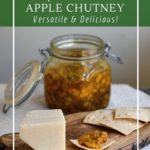 Apple chutney is a versatile condiment, perfect with pakoras, cheese and on a burger!