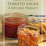 How to make fermented tomato salsa for a simple, delicious and probiotic dip