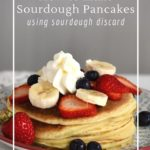 Traditional sourdough pancakes with 7 savory and sweet flavor options!