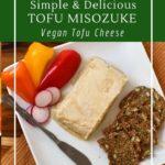 How to make miso fermented tofu cheese.