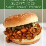 These pickle-ific lentil sloppy joes are made with leftover pickle brine!